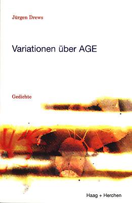 Variationen über AGE Haag und Herchen, 1998 ISBN 3-86137-716-0