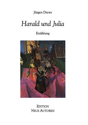 Harald und Julia Erzählung Fouqué Literaturverlag, 2001 ISBN 3-8267-4868-9 ISSN 1616-1688