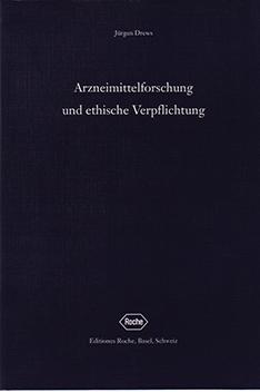 Arzneimittelforschung und ethische VerpflichtungISBN3-907770-32-3