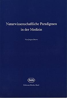 Naturwissenschaftliche Paradigmen in der Medizin ISBN 3-907946-75-8