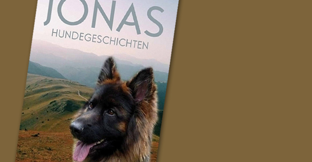 Jonas: Hundegeschichten